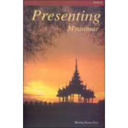 Presenting Myanmar